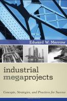 Industrial Megaprojects book summary