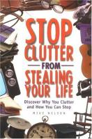 Stop Clutter From Stealing Your Life book summary