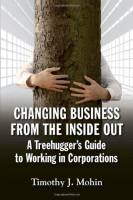 Changing Business from the Inside Out book summary