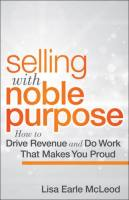 Selling with Noble Purpose book summary