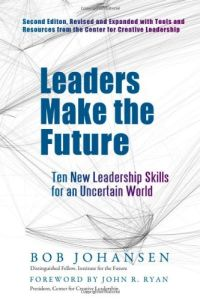 Leaders Make the Future book summary