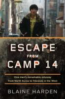 Escape from Camp 14 book summary