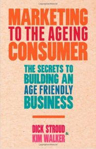 Marketing to the Ageing Consumer