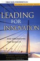 Leading For Innovation And Organizing For Results book summary