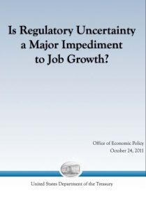 Is Regulatory Uncertainty a Major Impediment to Job Growth?  summary
