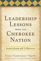 Leadership Lessons from the Cherokee Nation book summary