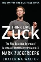 Think Like Zuck book summary