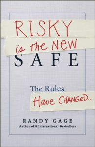 Risky Is the New Safe book summary