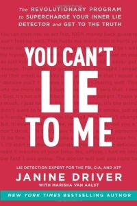 You Can't Lie to Me book summary