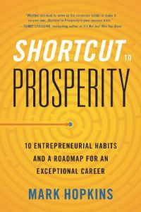 Shortcut to Prosperity book summary