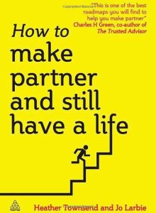 How to Make Partner and Still Have a Life book summary