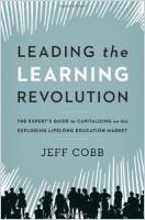 Leading the Learning Revolution book summary
