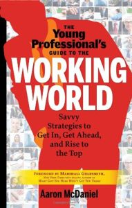 The Young Professional's Guide to the Working World book summary