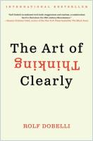 The Art of Thinking Clearly book summary