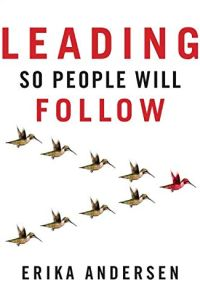 Leading So People Will Follow book summary