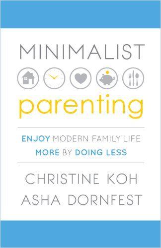 Image of: Minimalist Parenting
