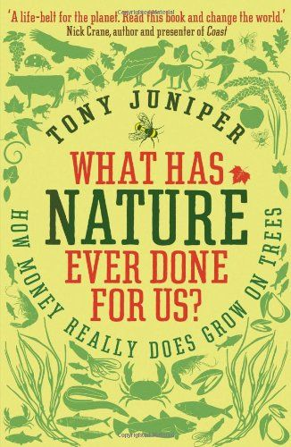 Image of: What Has Nature Ever Done for Us?