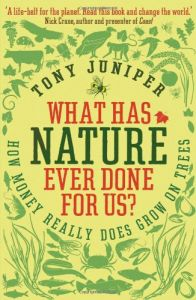 What Has Nature Ever Done for Us? book summary