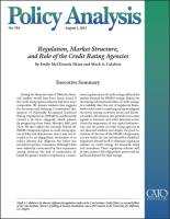 Regulation, Market Structure, and Role of the Credit Rating Agencies summary