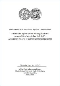 Is Financial Speculation with Agricultural Commodities Harmful or Helpful? summary