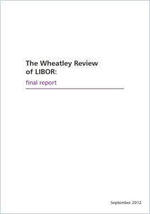 The Wheatley Review of LIBOR summary