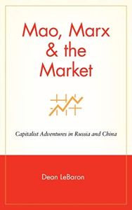 Mao, Marx & the Market book summary