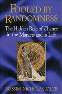 Fooled by Randomness book summary