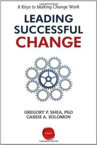 Leading Successful Change book summary