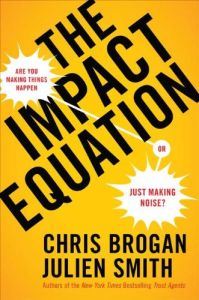 The Impact Equation book summary