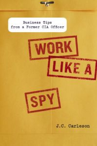 Work Like a Spy book summary