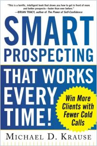 Smart Prospecting That Works Every Time! book summary