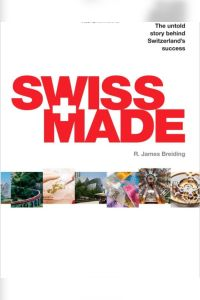 Made in Switzerland résumé de livre