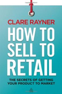 How to Sell to Retail book summary