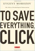 To Save Everything, Click Here book summary