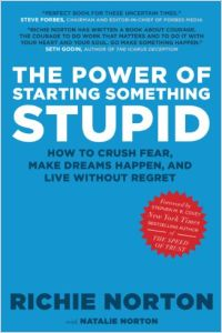 The Power of Starting Something Stupid book summary