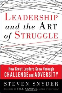 Leadership and the Art of Struggle book summary