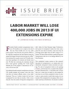 Labor Market Will Lose 400,000 Jobs in 2013 if UI Extensions Expire