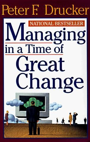 Image of: Managing in a Time of Great Change