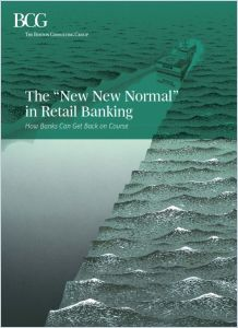"The ""New New Normal"" in Retail Banking"