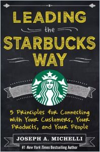 Leading the Starbucks Way book summary