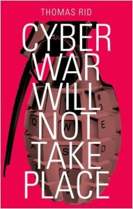 Cyber War Will Not Take Place book summary