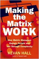 Making the Matrix Work book summary
