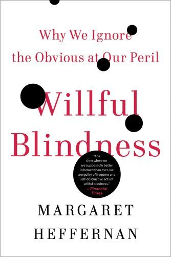 Image of: Willful Blindness