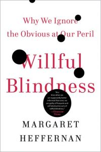 Willful Blindness book summary