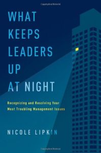 What Keeps Leaders Up at Night book summary