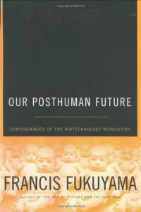 Our Posthuman Future book summary