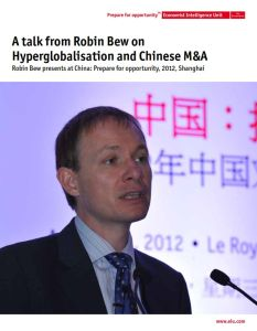A Talk from Robin Bew on Hyperglobalisation and Chinese M&A summary