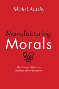 Manufacturing Morals book summary