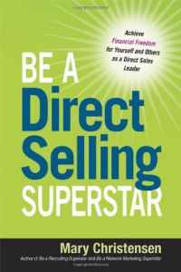 Be a Direct Selling Superstar book summary