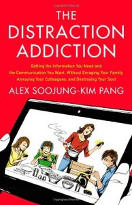 The Distraction Addiction book summary